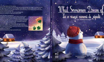 Lansare de carte – La ce visează oamenii de zăpadă – marti, 29 Noiembrie 2016